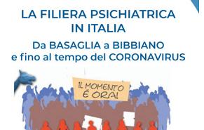 """Comunicato Stampa: """"LA FILIERA PSICHIATRICA IN ITALIA – Da Basaglia a Bibbiano e fino al tempo del Coronavirus"""""""